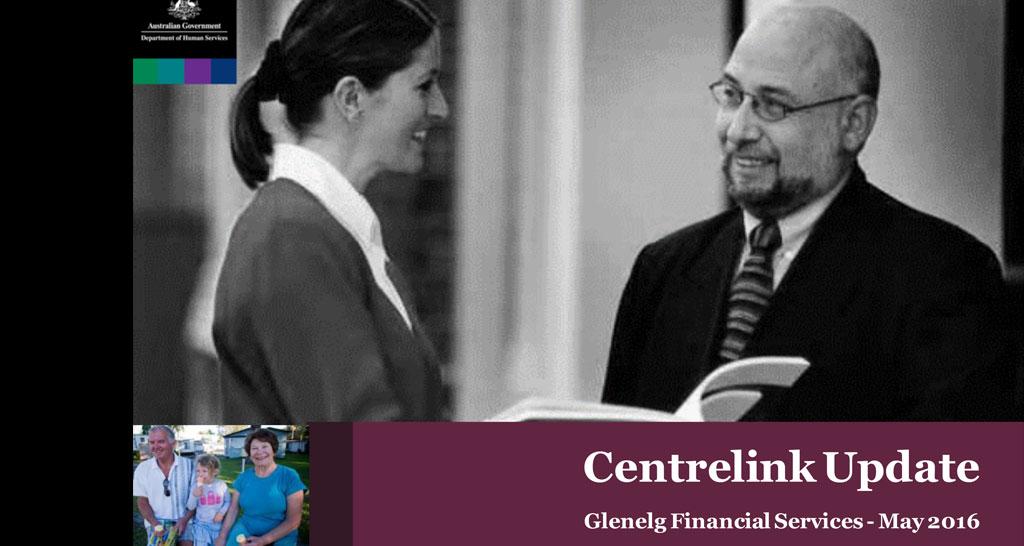 Centrelink presentation May 2016